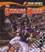 The Chicago Bears libro in lingua di Stewart Mark