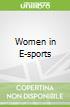 Women in E-sports