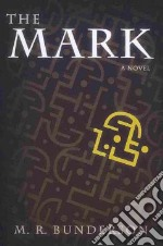 The Mark libro in lingua di Bunderson M. R.