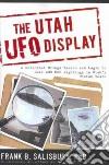 The Utah Ufo Diplay