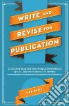 Write and Revise for Publication