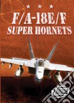 F/A-18e/f Super Hornets libro in lingua di Alvarez Carlos