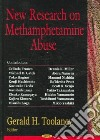 New Research on Methamphetamine Abuse