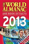 The World Almanac and Book of Facts 2013