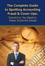 The Complete Guide to Spotting Accounting Fraud & Cover-Ups libro in lingua di Maeda Martha, Neches Thomas M. (FRW)