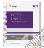 HCPCS 2013 Level II Expert libro in lingua di Optuminsight Inc (COR)