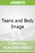 Teens and Body Image