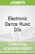 Electronic Dance Music DJs