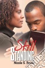 Still Standing libro in lingua di Rouse Nicole S.