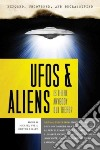 Exposed, Uncoverd and Declassified: Ufos & Aliens