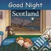 Good Night Scotland