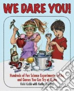 We Dare You! libro in lingua di Cobb Vicki, Darling Kathy