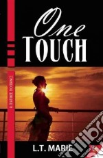 One Touch libro in lingua di Marie L. T.