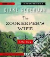 The Zookeeper's Wife (CD Audiobook)