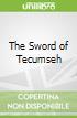 The Sword of Tecumseh