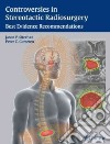 Controversies in Stereotactic Radiosurgery libro str