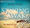 Staying Awake (CD Audiobook)