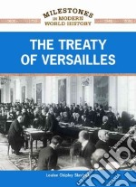 The Treaty of Versailles libro in lingua di Slavicek Louise Chipley