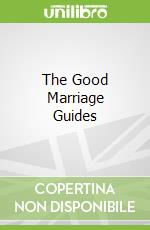 The Good Marriage Guides libro in lingua di Cider Mill Press (COR)