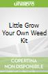 Little Grow Your Own Weed Kit
