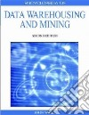 Encyclopedia of Data Warehousing and Mining