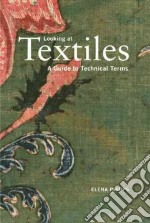 Looking at Textiles libro in lingua di Phipps Elena