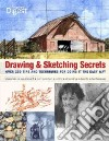 Drawing & Sketching Secrets