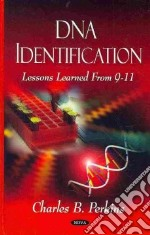DNA Identification libro in lingua di Perkins Charles B.