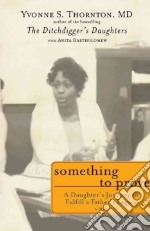 Something to Prove libro in lingua di Thornton Yvonne S. M.D., Bartholomew Anita (CON)