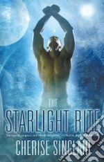 The Starlight Rite libro in lingua di Sinclair Cherise