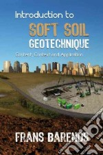 Introduction to Soft Soil Geotechnique libro in lingua di Barends Frans B. J.