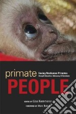 Primate People libro in lingua di Kemmerer Lisa (EDT), Bekoff Marc (FRW)