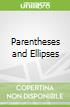 Parentheses and Ellipses