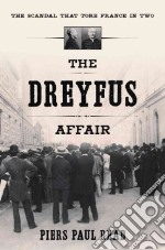 The Dreyfus Affair libro in lingua di Read Piers Paul