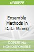 Ensemble Methods in Data Mining