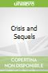 Crisis and Sequels