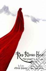 Red Riding Hood libro in lingua di Hardwicke Catherine, Johnson David Leslie