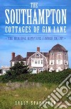 The Southampton Cottages of Gin Lane