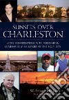 Sunsets over Charleston