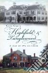Cape Cod's Highfield & Tanglewood