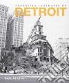 Forgotten Landmarks of Detroit