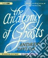 The Anatomy of Ghosts (CD Audiobook)