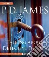 Talking About Detective Fiction (CD Audiobook)