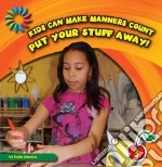 Put Your Stuff Away! libro in lingua di Marsico Katie