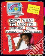 Know What to Ask: libro in lingua di Fontichiaro Kristin, Johnson Emily
