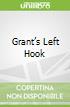 Grant's Left Hook