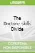 The Doctrine-skills Divide