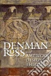 Denman Ross and American Design Theory