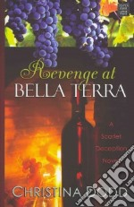 Revenge at Bella Terra libro in lingua di Dodd Christina