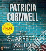 The Scarpetta Factor (CD Audiobook) libro in lingua di Cornwell Patricia Daniels, Burton Kate (NRT)